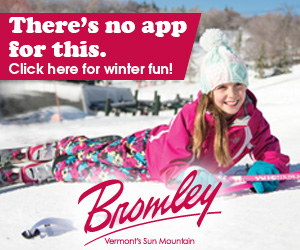 Bromley - Vermont's Sun Mountain. There's no app for this. Click here for winter fun!